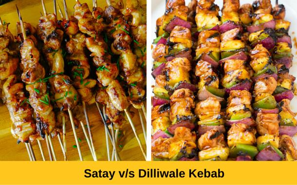 Satay vs Dilliwale Kebabs
