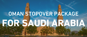 Oman Stopover Package
