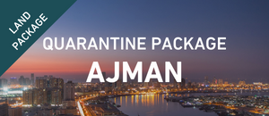 Ajman Quarantine Package