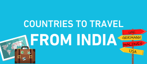 Countries you can travel from India