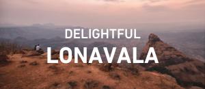 Delightful Lonavala