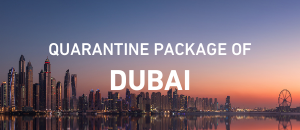 Dubai quarantine package