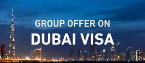Dubai Visa Group Offer