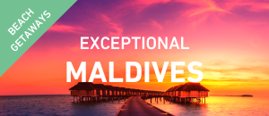 Exceptional Maldives