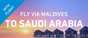 Fly to Saudi Arabia via Maldives
