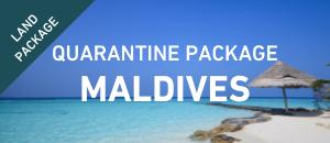 Maldives Quarantine Package