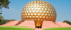 India's City of Dawn - Auroville