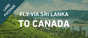 Fly to Canada via Sri Lanka
