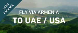 Fly to UAE / USA via Armenia